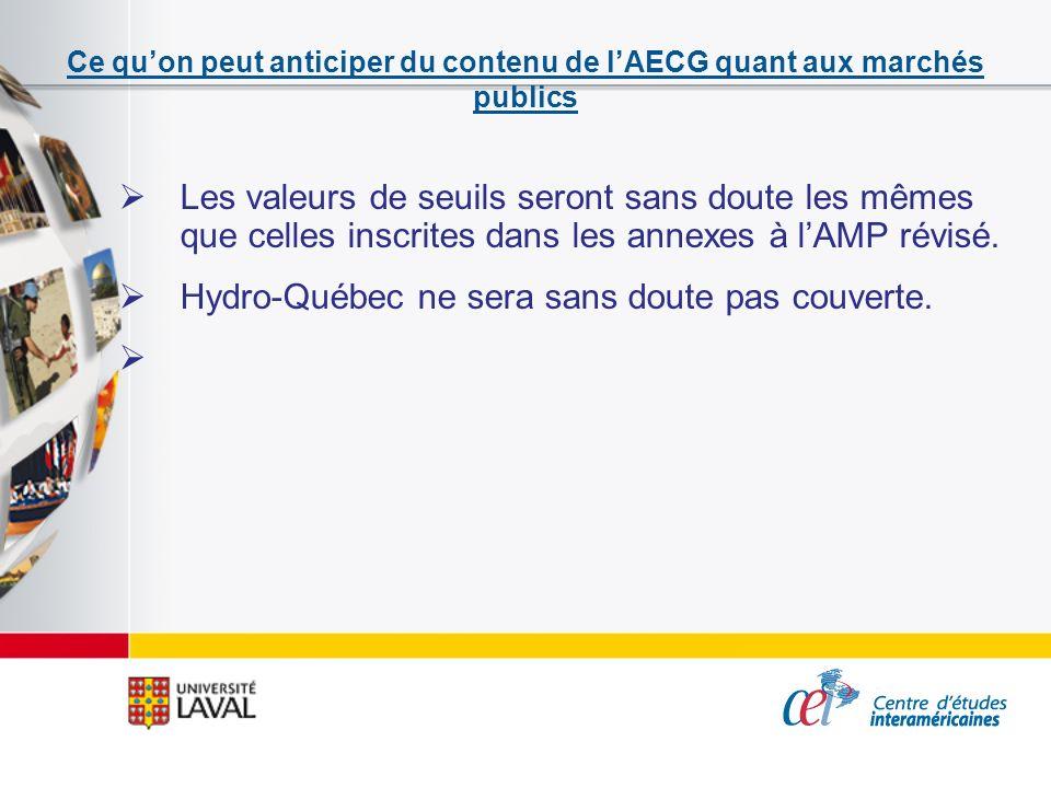 Ce quon peut anticiper du contenu de lAECG quant aux marchés publics Les valeurs de seuils seront sans doute les mêmes que celles inscrites dans les a