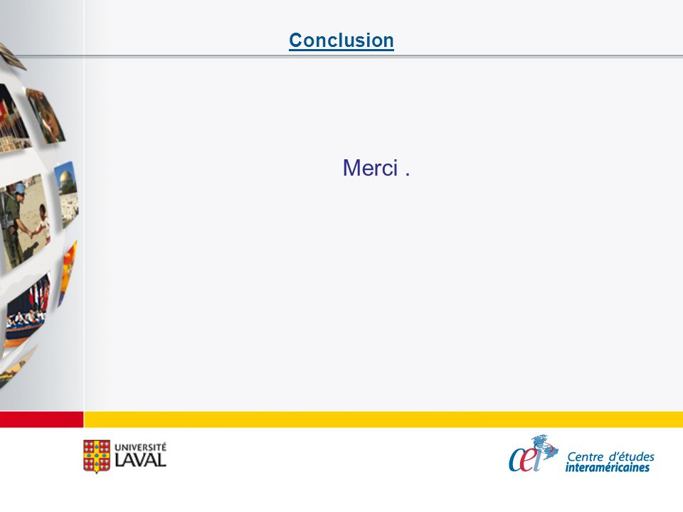 Conclusion Merci.