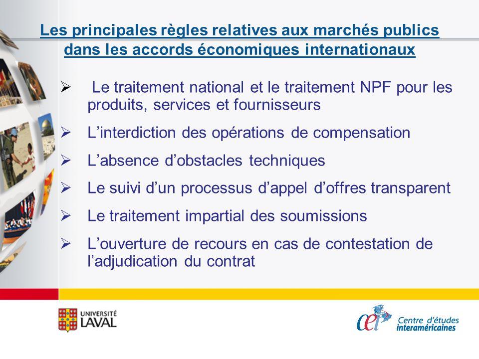 Les principales règles relatives aux marchés publics dans les accords économiques internationaux Le traitement national et le traitement NPF pour les
