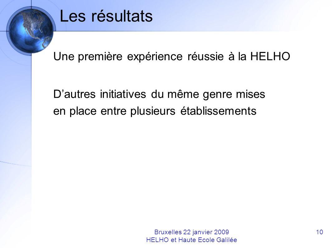 Les résultats Une première expérience réussie à la HELHO Dautres initiatives du même genre mises en place entre plusieurs établissements Bruxelles 22