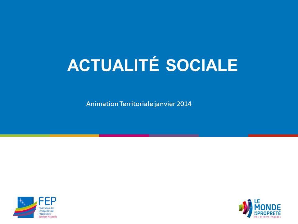 ACTUALITÉ SOCIALE Animation Territoriale janvier 2014