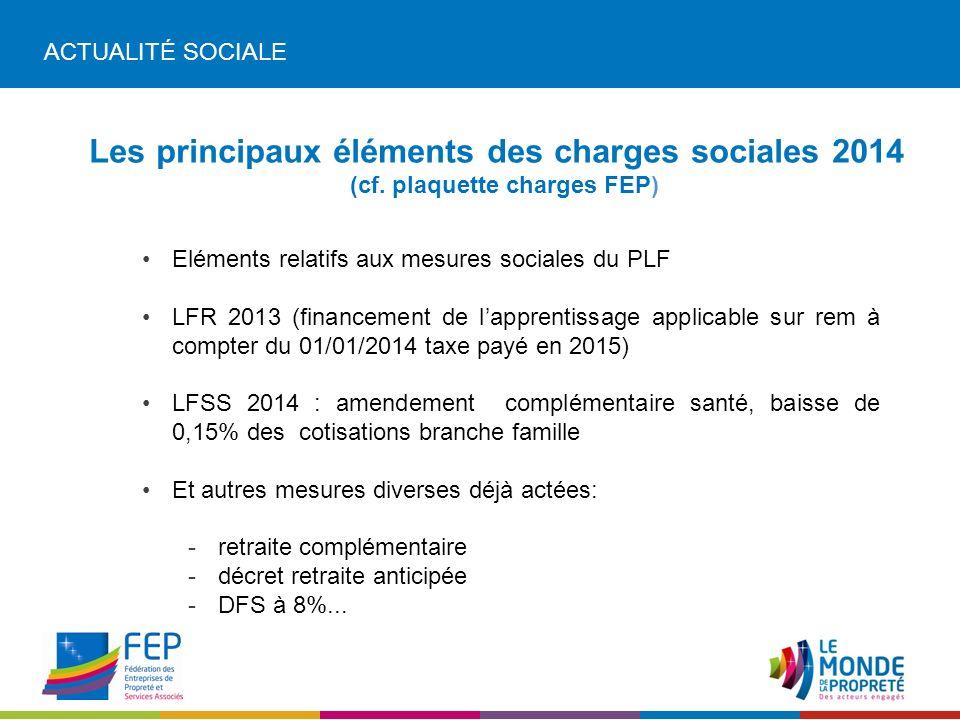 ACTUALITÉ SOCIALE Les principaux éléments des charges sociales 2014 (cf.