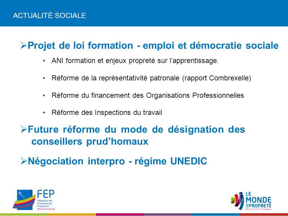 ACTUALITÉ SOCIALE Projet de loi formation - emploi et démocratie sociale ANI formation et enjeux propreté sur lapprentissage.