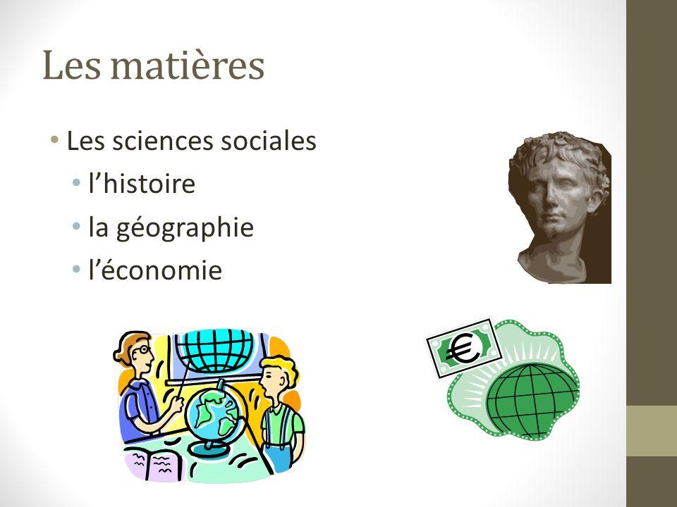 Les matières Les sciences sociales lhistoire la géographie léconomie