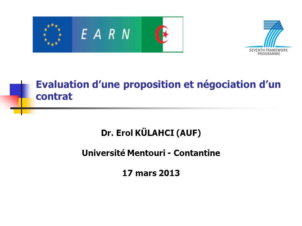 Evaluation dune proposition et négociation dun contrat Dr. Erol KÜLAHCI (AUF) Université Mentouri - Contantine 17 mars 2013