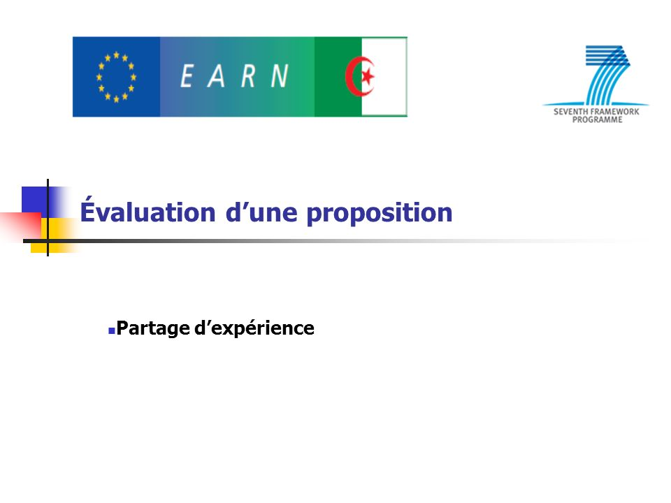 Évaluation dune proposition Partage dexpérience