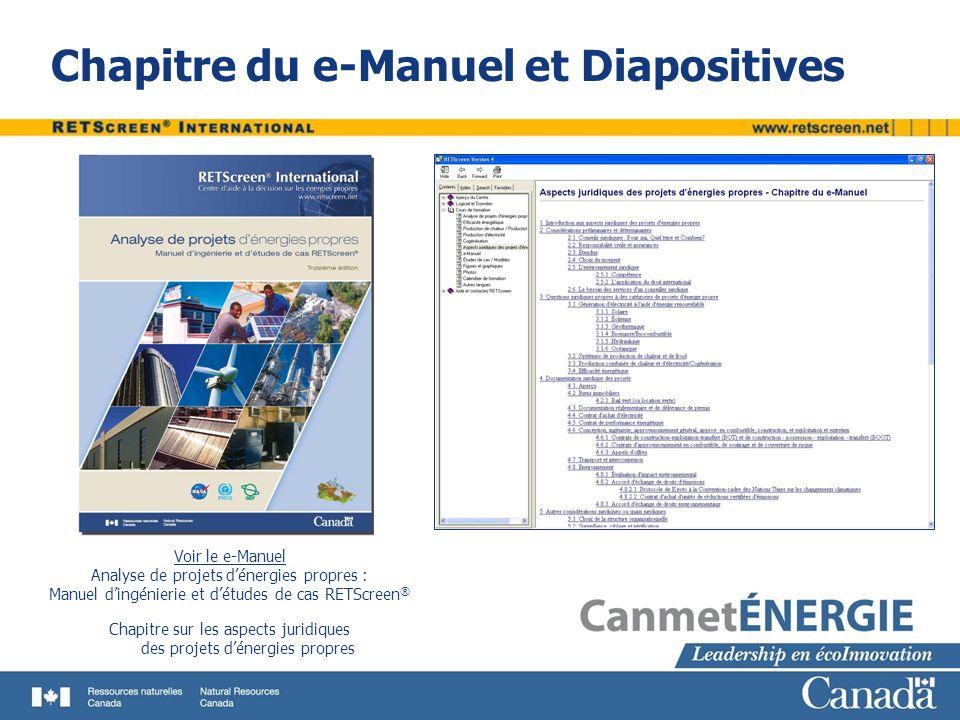 Chapitre du e-Manuel et Diapositives Voir le e-Manuel Analyse de projets dénergies propres : Manuel dingénierie et détudes de cas RETScreen ® Chapitre
