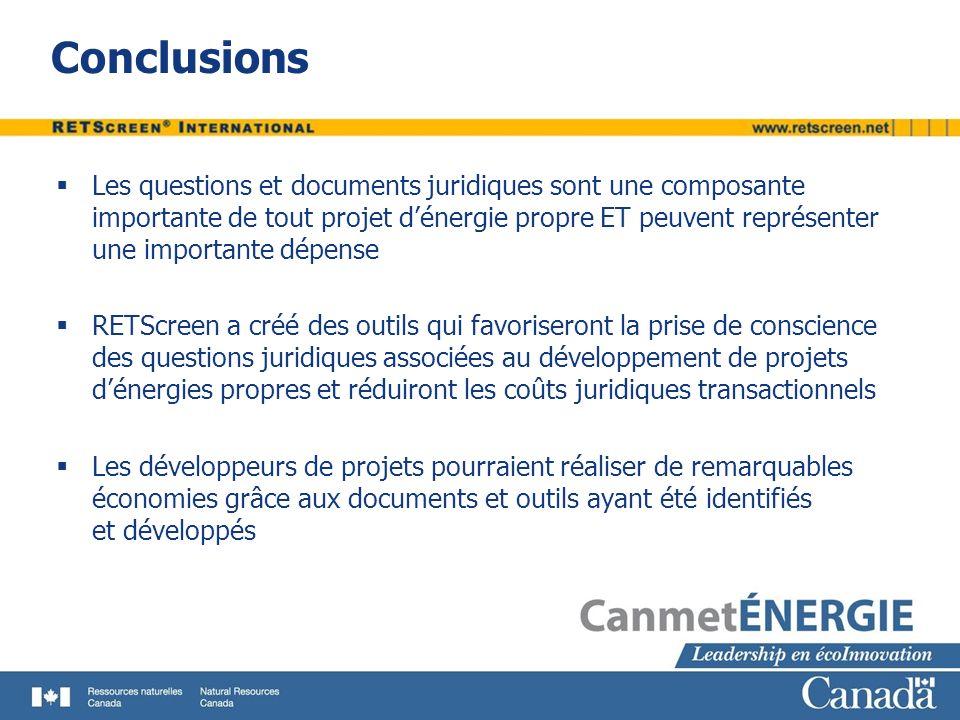 Conclusions Les questions et documents juridiques sont une composante importante de tout projet dénergie propre ET peuvent représenter une importante