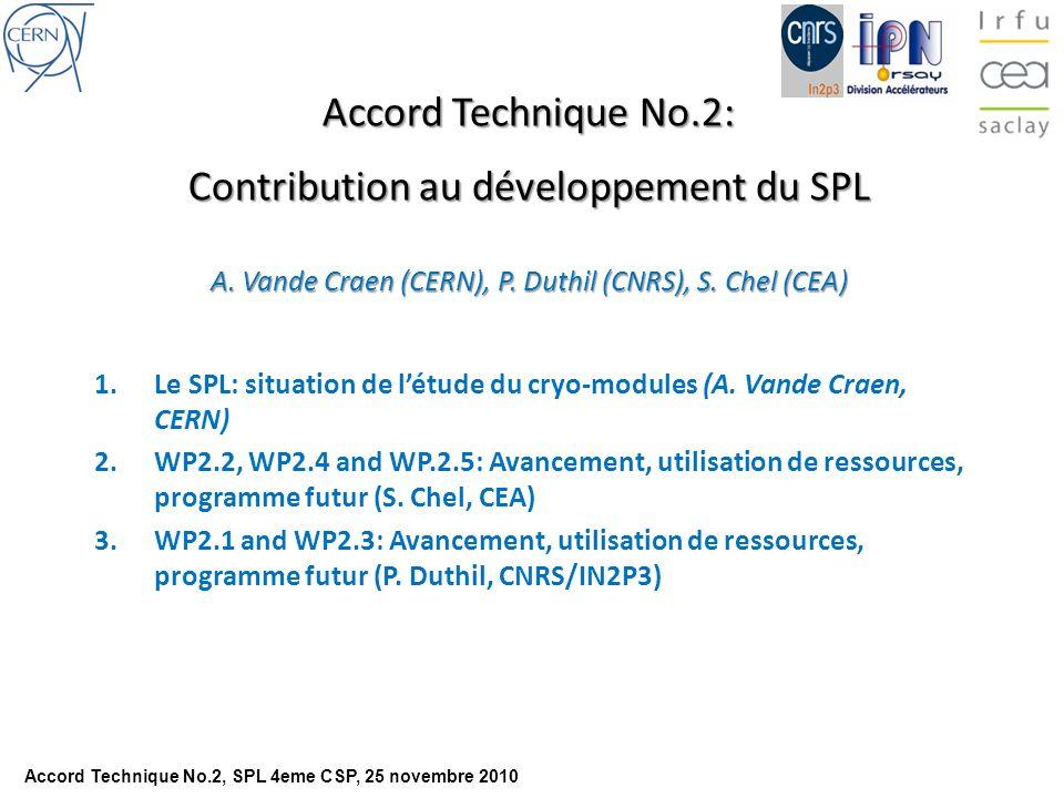 Accord Technique No.2: Contribution au développement du SPL A.