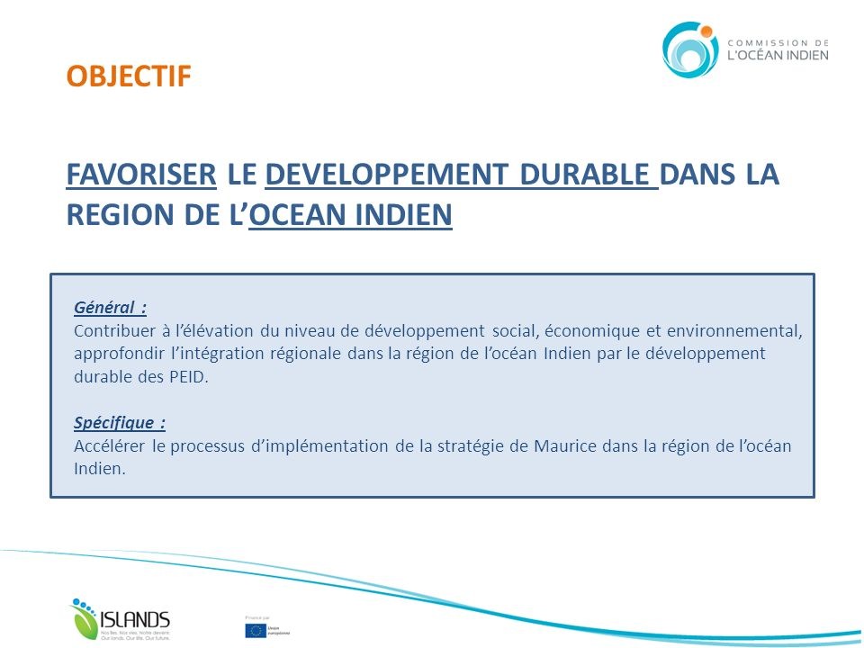 DEVELOPPEMENT DURABLE 2005 STRATEGIE DE MAURICE 2011 – 2014 (phase I + extension) 1.