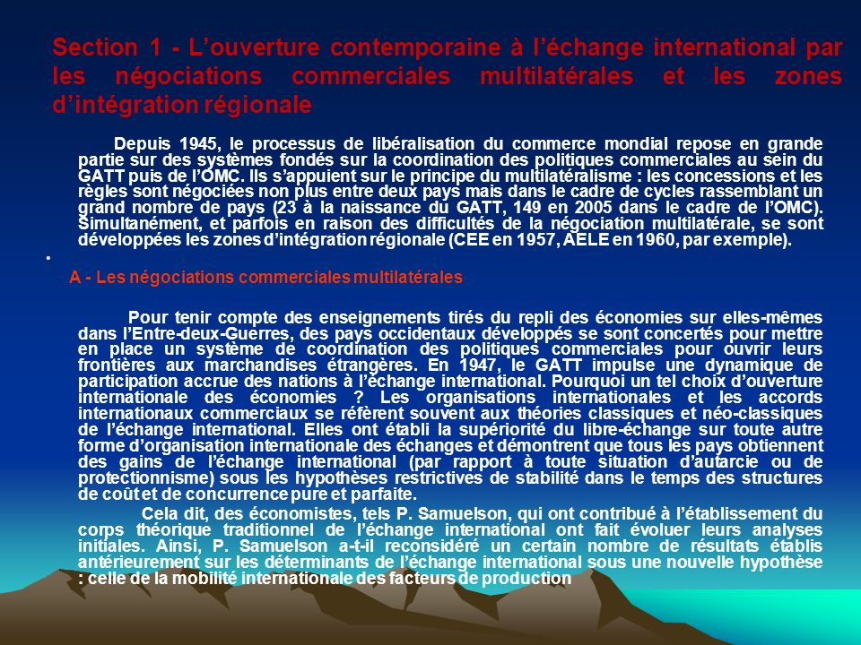 Section 1 - Louverture contemporaine à léchange international par les négociations commerciales multilatérales et les zones dintégration régionale Dep