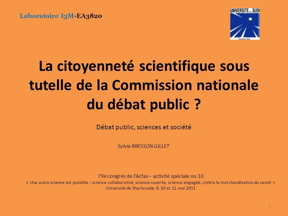 La citoyenneté scientifique sous tutelle de la Commission nationale du débat public .