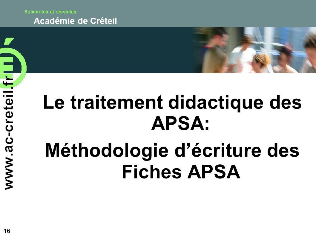 Solidarités et réussites Académie de Créteil Le traitement didactique des APSA: Méthodologie décriture des Fiches APSA 16