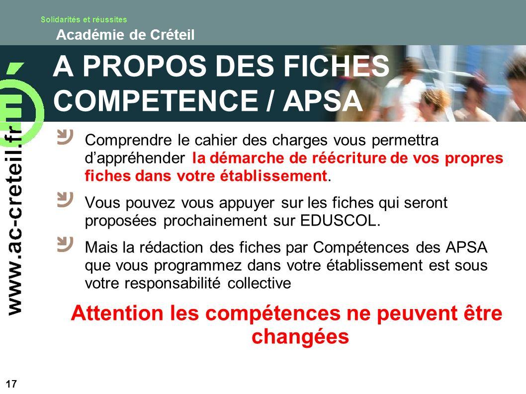 Solidarités et réussites Académie de Créteil A PROPOS DES FICHES COMPETENCE / APSA Comprendre le cahier des charges vous permettra dappréhender la dém