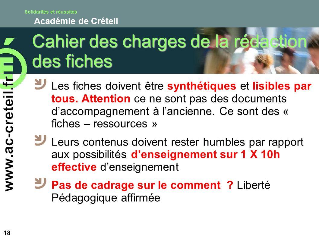 Solidarités et réussites Académie de Créteil Cahier des charges de la rédaction des fiches Les fiches doivent être synthétiques et lisibles par tous.