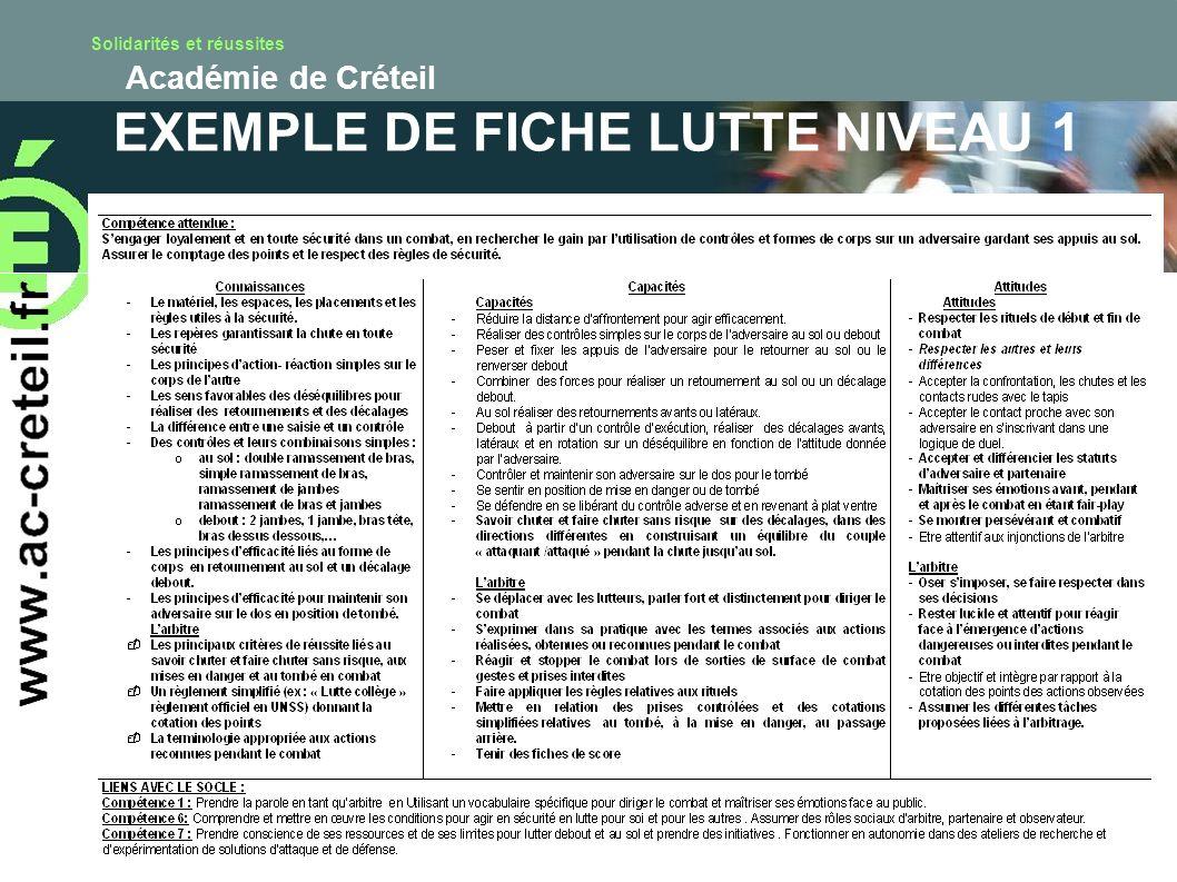 Solidarités et réussites Académie de Créteil EXEMPLE DE FICHE LUTTE NIVEAU 1