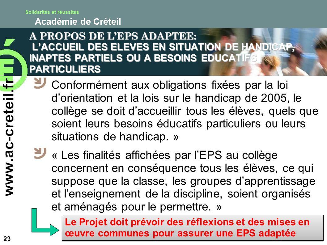 Solidarités et réussites Académie de Créteil A PROPOS DE LEPS ADAPTEE: LACCUEIL DES ELEVES EN SITUATION DE HANDICAP, INAPTES PARTIELS OU A BESOINS EDU