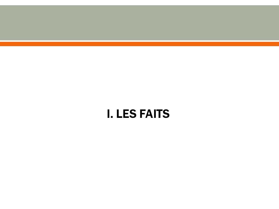 I. LES FAITS