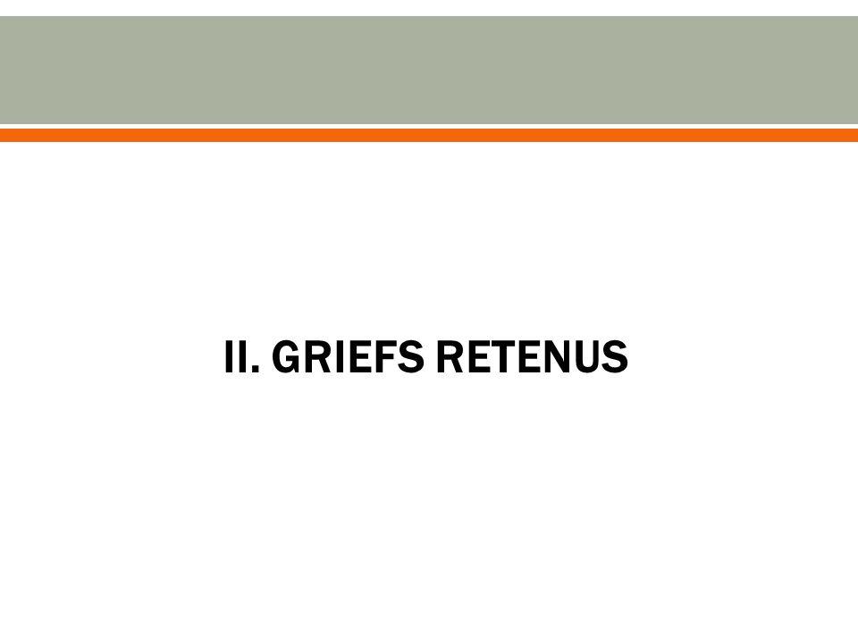 II. GRIEFS RETENUS