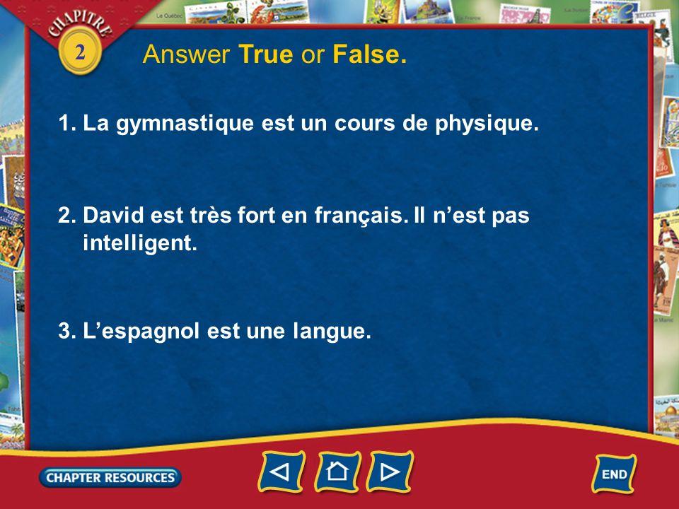 2 Nous sommes tous très forts en français! Cest pas vrai! Vous êtes très mauvais!