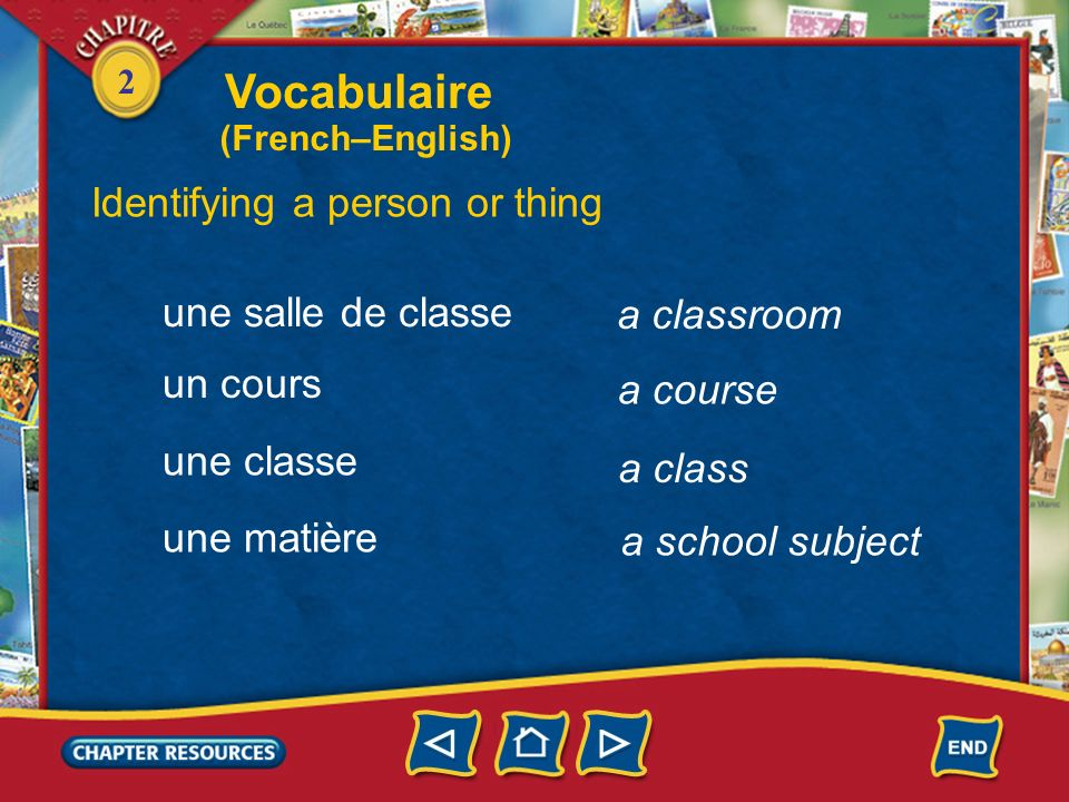2 Vocabulaire Identifying a person or thing un lycée un copain une copine un professeur un(e) prof a teacher a friend a high school (French–English)