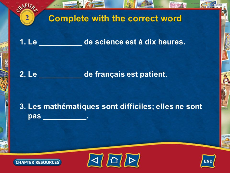 2 Describing teachers, students, and courses easy facile strict(e) fort(e) difficile intéressant(e) hard strict interesting good (at), strong mauvais(e) bad Vocabulaire (French–English)