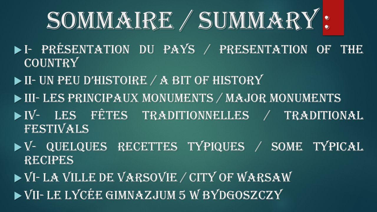 SOMMAIRE/ SUMMARY : SOMMAIRE / SUMMARY : I- Présentation du pays / Presentation of the country I- Présentation du pays / Presentation of the country I