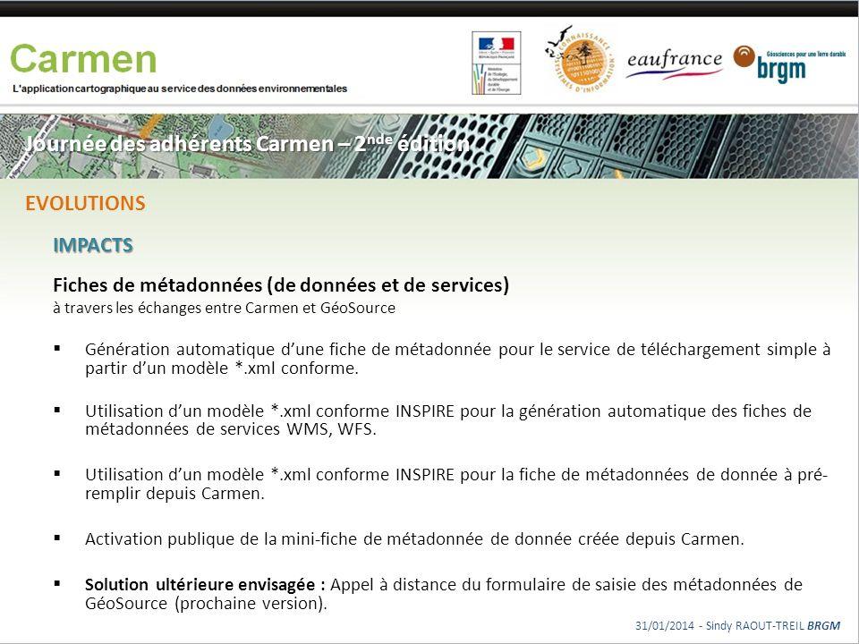 Journée des adhérents Carmen – 2 nde édition IMPACTS Fiches de métadonnées (de données et de services) à travers les échanges entre Carmen et GéoSourc