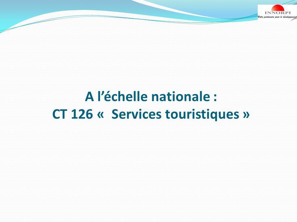A léchelle nationale : CT 126 « Services touristiques »