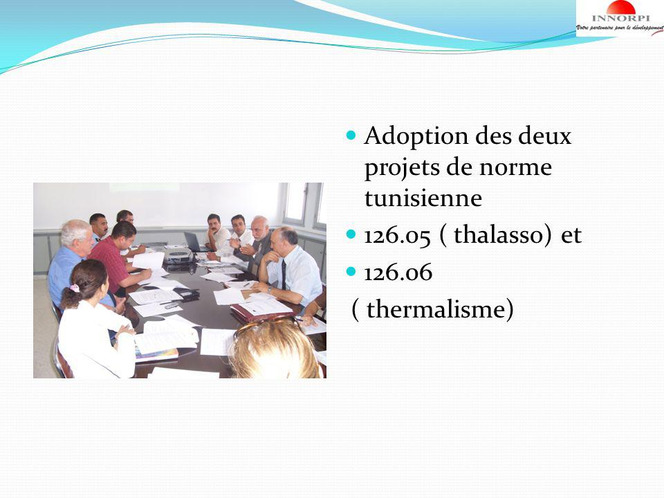 Adoption des deux projets de norme tunisienne 126.05 ( thalasso) et 126.06 ( thermalisme)