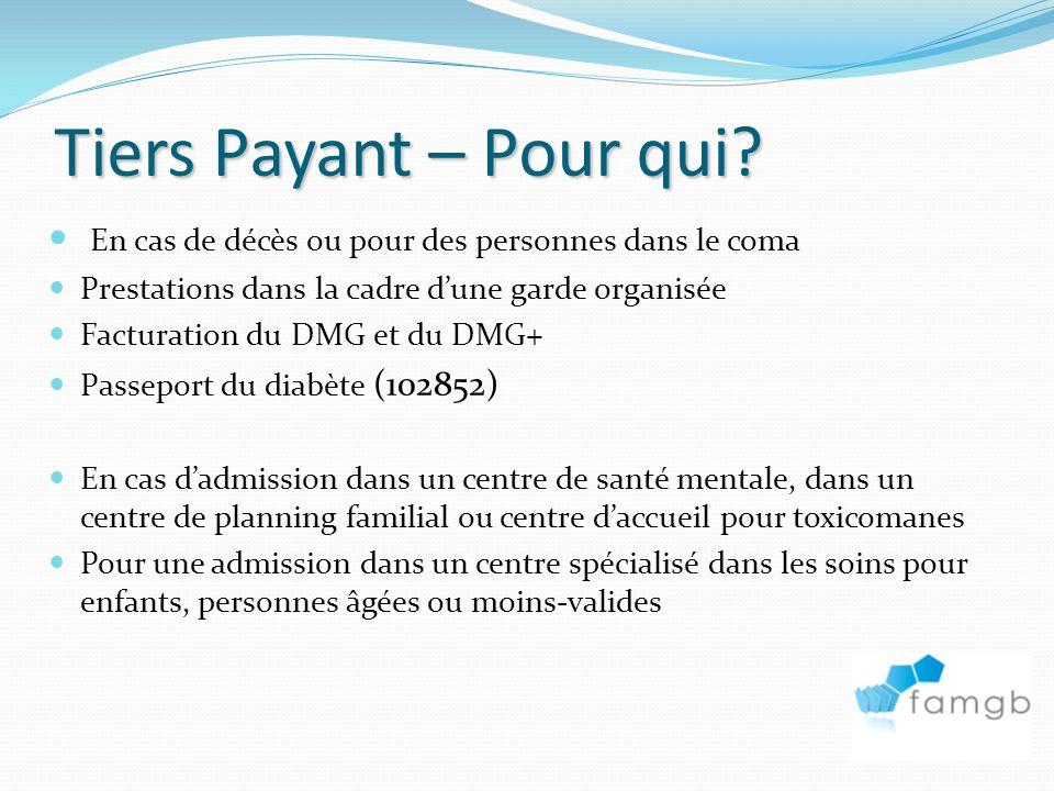 Tiers Payant – Pour qui.