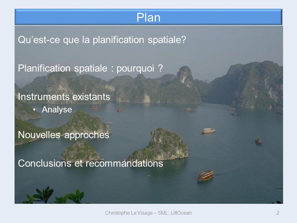 Plan Quest-ce que la planification spatiale? Planification spatiale : pourquoi ? Instruments existants Analyse Nouvelles approches Conclusions et reco