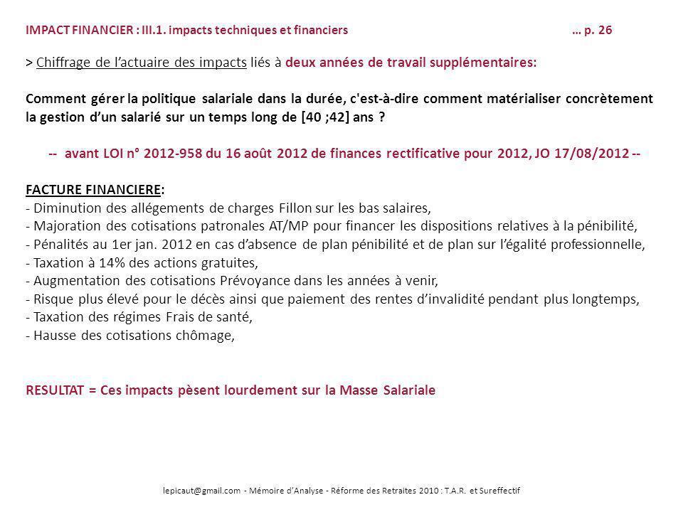lepicaut@gmail.com - Mémoire dAnalyse - Réforme des Retraites 2010 : T.A.R. et Sureffectif IMPACT FINANCIER : III.1. impacts techniques et financiers…