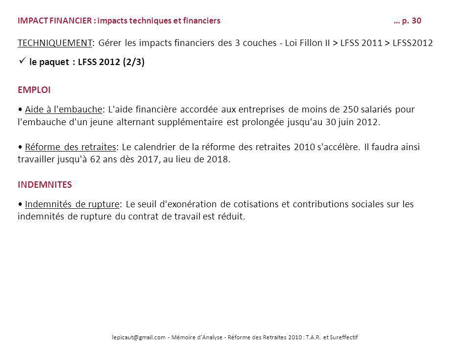 lepicaut@gmail.com - Mémoire dAnalyse - Réforme des Retraites 2010 : T.A.R. et Sureffectif IMPACT FINANCIER : impacts techniques et financiers… p. 30