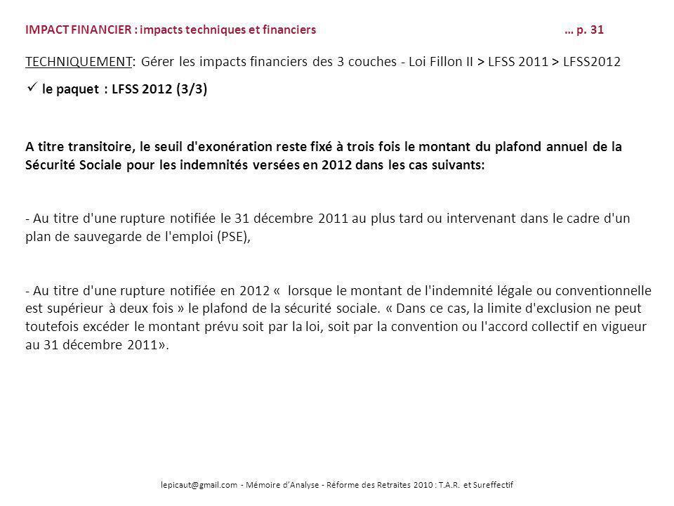 lepicaut@gmail.com - Mémoire dAnalyse - Réforme des Retraites 2010 : T.A.R. et Sureffectif IMPACT FINANCIER : impacts techniques et financiers… p. 31