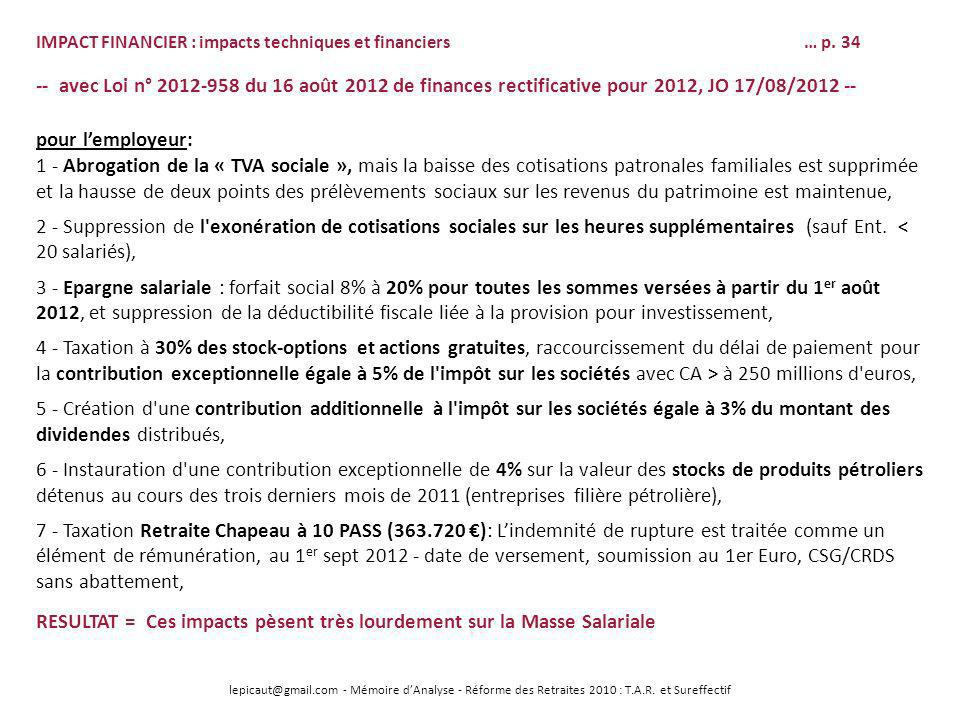 lepicaut@gmail.com - Mémoire dAnalyse - Réforme des Retraites 2010 : T.A.R. et Sureffectif IMPACT FINANCIER : impacts techniques et financiers… p. 34