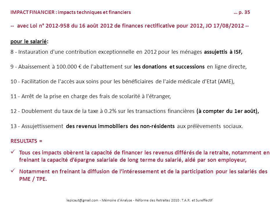 lepicaut@gmail.com - Mémoire dAnalyse - Réforme des Retraites 2010 : T.A.R. et Sureffectif IMPACT FINANCIER : impacts techniques et financiers… p. 35