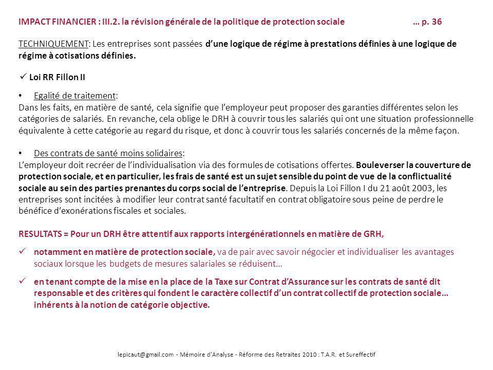 lepicaut@gmail.com - Mémoire dAnalyse - Réforme des Retraites 2010 : T.A.R. et Sureffectif IMPACT FINANCIER : III.2. la révision générale de la politi