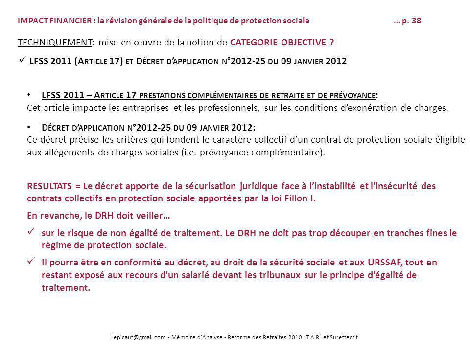 lepicaut@gmail.com - Mémoire dAnalyse - Réforme des Retraites 2010 : T.A.R. et Sureffectif IMPACT FINANCIER : la révision générale de la politique de