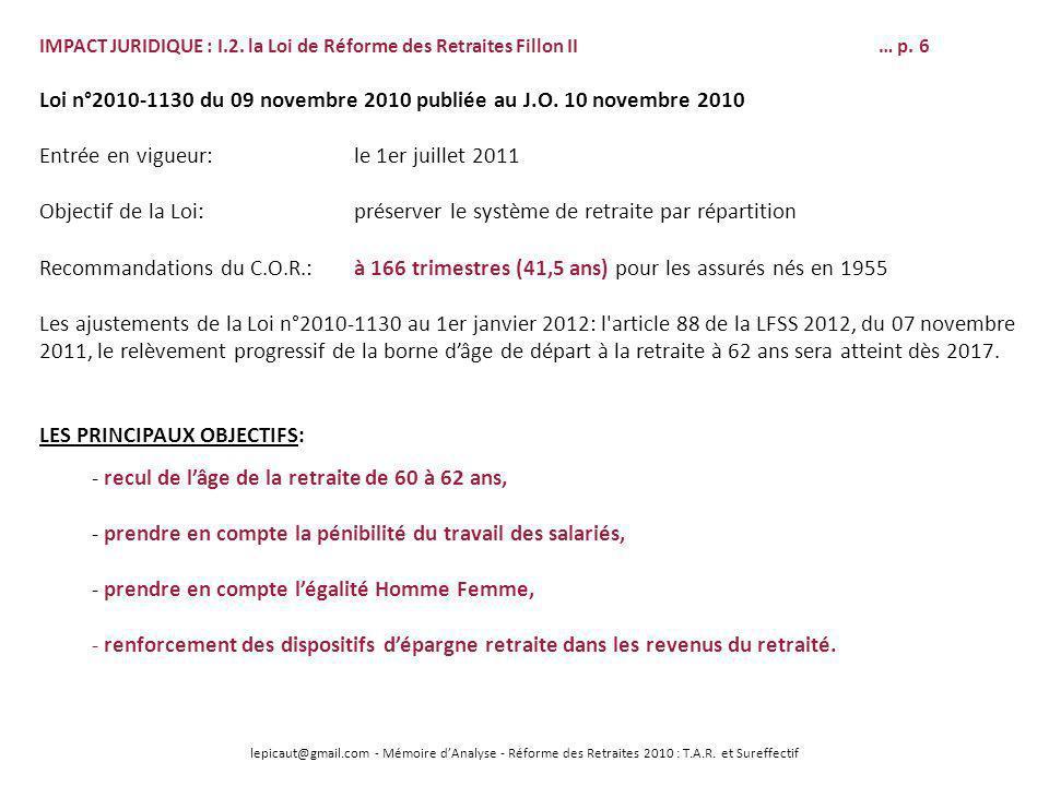 lepicaut@gmail.com - Mémoire dAnalyse - Réforme des Retraites 2010 : T.A.R. et Sureffectif IMPACT JURIDIQUE : I.2. la Loi de Réforme des Retraites Fil