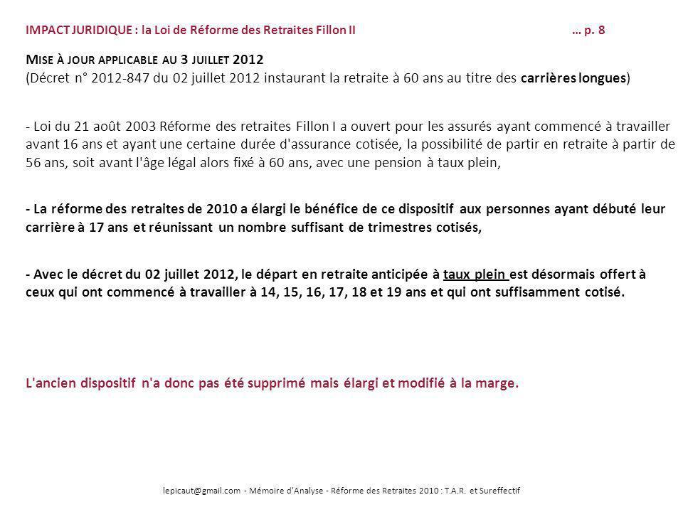 lepicaut@gmail.com - Mémoire dAnalyse - Réforme des Retraites 2010 : T.A.R. et Sureffectif IMPACT JURIDIQUE : la Loi de Réforme des Retraites Fillon I