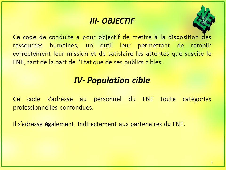 VI- Dispositif de suivi et dévaluation La Direction des Ressources Humaines du FNE est chargée de lapplication du code.