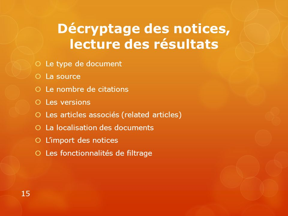 Décryptage des notices, lecture des résultats Le type de document La source Le nombre de citations Les versions Les articles associés (related article