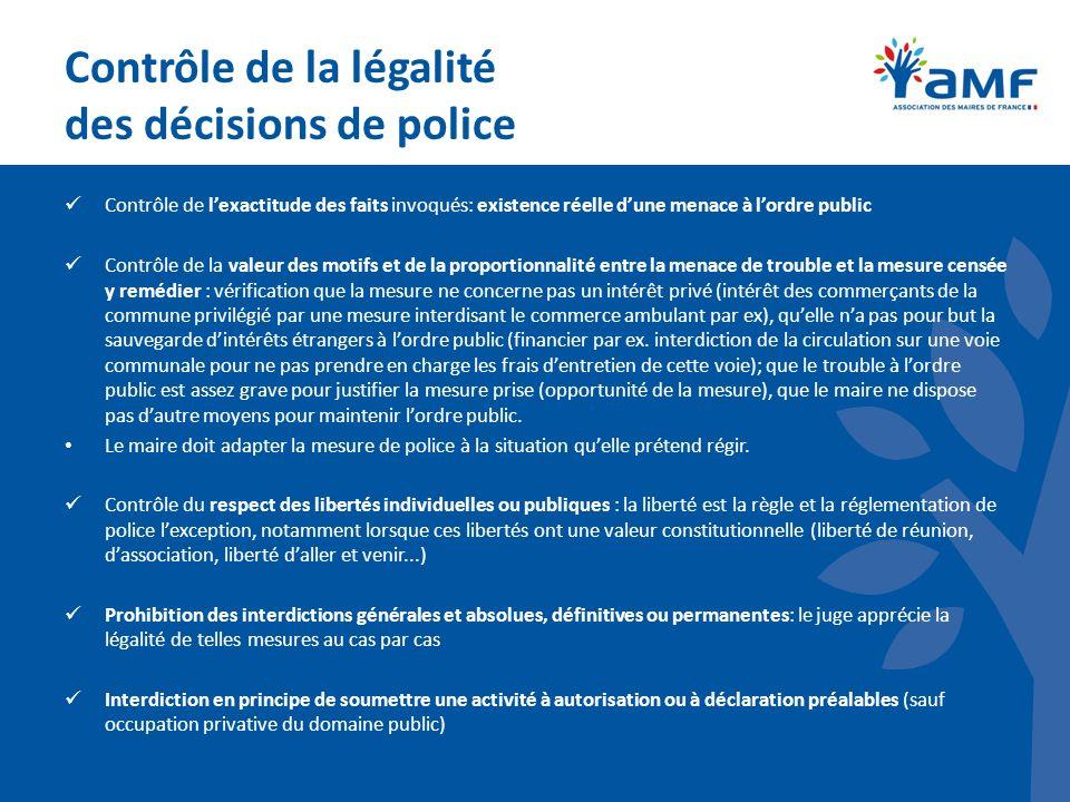 Contrôle de la légalité des décisions de police Contrôle de lexactitude des faits invoqués: existence réelle dune menace à lordre public Contrôle de l
