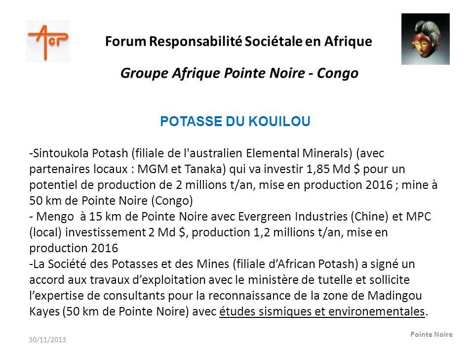 Forum Responsabilité Sociétale en Afrique Pointe Noire Groupe Afrique Pointe Noire - Congo POTASSE DU KOUILOU -Sintoukola Potash (filiale de l'austral