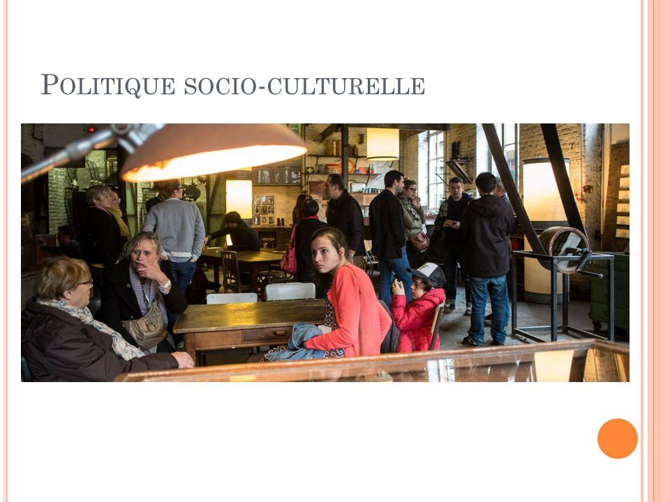 P OLITIQUE SOCIO - CULTURELLE