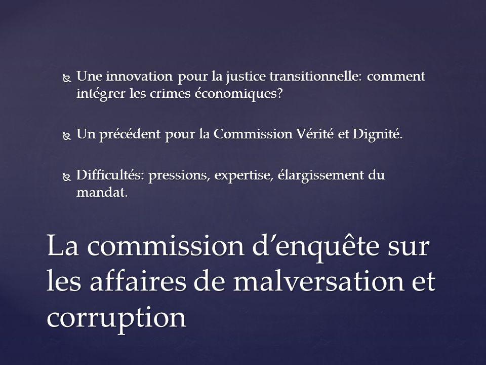 Une innovation pour la justice transitionnelle: comment intégrer les crimes économiques.