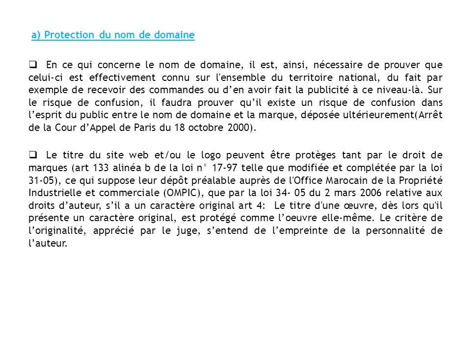 b) Protection de la présentation du site La condition doriginalité vaut également pour la présentation du site.