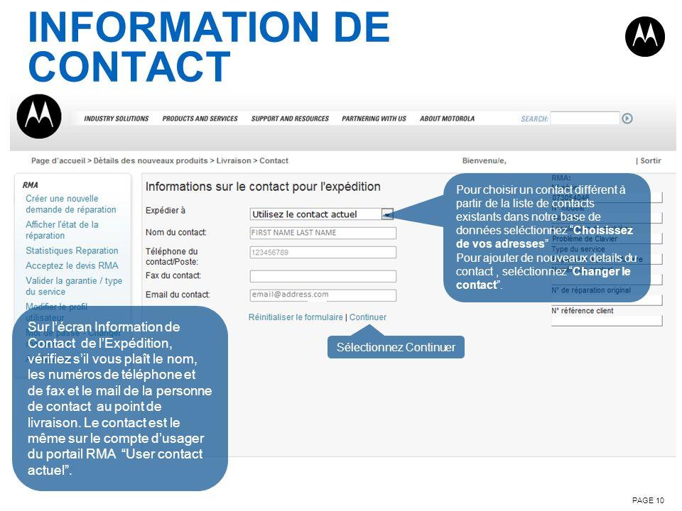 INFORMATION DE CONTACT PAGE 10 Sur lécran Information de Contact de lExpédition, vérifiez sil vous plaît le nom, les numéros de téléphone et de fax et