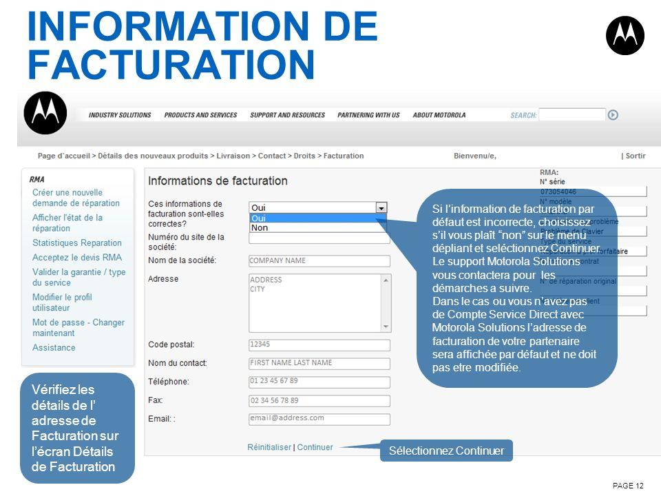 INFORMATION DE FACTURATION PAGE 12 Vérifiez les détails de l adresse de Facturation sur lécran Détails de Facturation Si linformation de facturation p